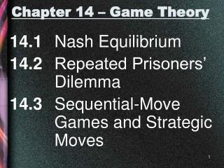 Chapter 14 – Game Theory