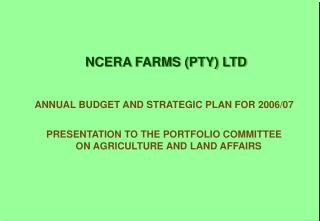 NCERA FARMS (PTY) LTD