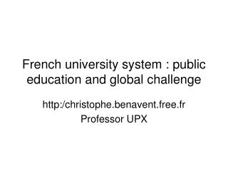 French university system : public education and global challenge