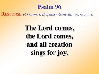 Psalm 96 (Response)