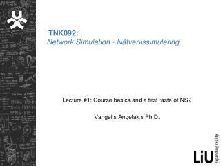 TNK092: Network Simulation - Nätverkssimulering