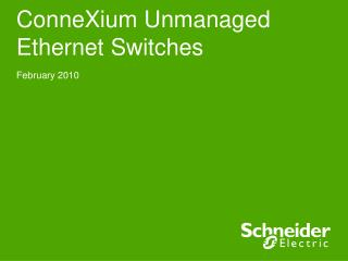 ConneXium Unmanaged Ethernet Switches