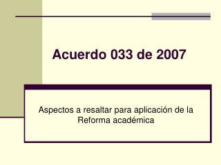 Acuerdo 033 de 2007