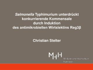 Salmonella Typhimurium unterdrückt konkurrierende Kommensale durch Induktion