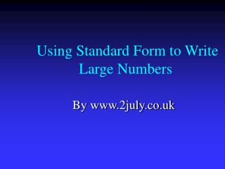 Using Standard Form to Write Large Numbers