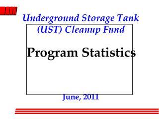 Underground Storage Tank (UST) Cleanup Fund