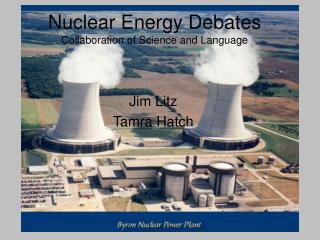 Nuclear Energy Debates Collaboration of Science and Language