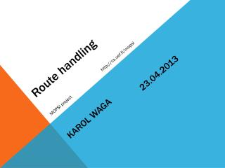 Route handling