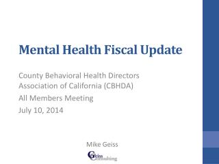 Mental Health Fiscal Update