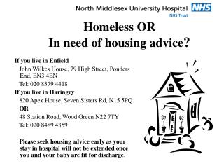 Homeless OR In need of housing advice ?