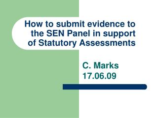 How to submit evidence to the SEN Panel in support of Statutory Assessments