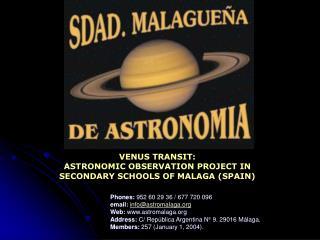 Phones: 952 60 29 36 / 677 720 096 email: info@astromalaga Web: astromalaga