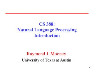 CS 388:  Natural Language Processing Introduction