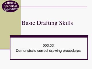 Basic Drafting Skills