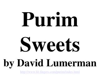Purim Sweets by David Lumerman