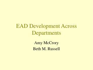 EAD Development Across Departments