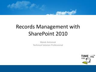 Records Management with SharePoint 2010