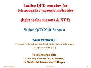 Lattice QCD searches for tetraquarks / mesonic molecules (light scalar mesons & XYZ)
