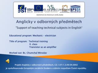 Educational  program:  Mechanic –  electrician Title of  program:   Technical training