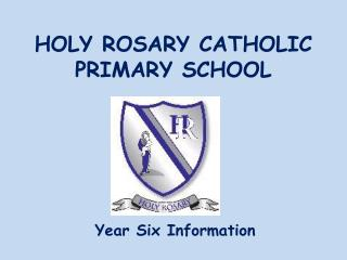 HOLY ROSARY CATHOLIC PRIMARY SCHOOL