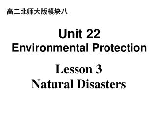 Lesson 3 Natural Disasters