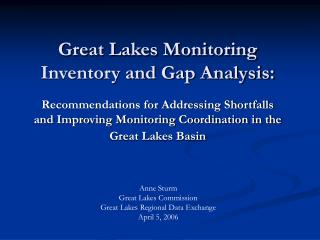 Great Lakes Monitoring Inventory and Gap Analysis: Recommendations for Addressing Shortfalls and Improving Monitoring Co