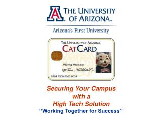 """Securing Your Campus with a High Tech Solution """"Working Together for Success"""""""