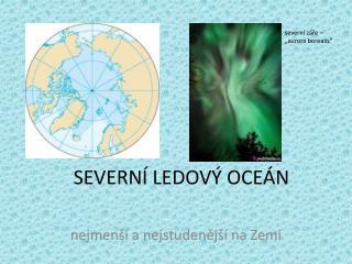 SEVERNÍ LEDOVÝ OCEÁN