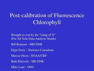 Post-calibration of Fluorescence Chlorophyll