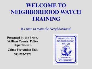 WELCOME TO NEIGHBORHOOD WATCH TRAINING