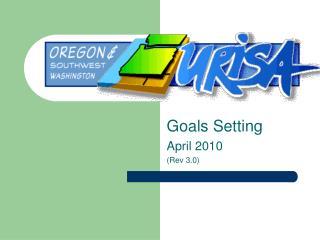 Goals Setting April 2010 (Rev 3.0)