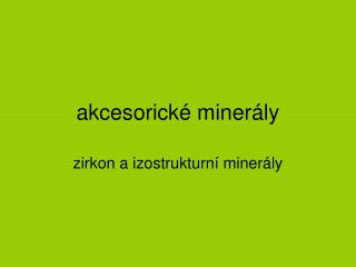 akcesorické minerály