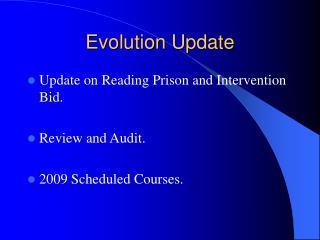 Evolution Update