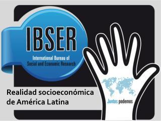 Realidad socioeconómica de América Latina