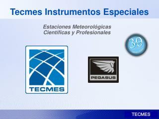Tecmes Instrumentos Especiales