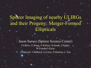Spitzer Imaging of nearby ULIRGs and their Progeny: Merger-Formed Ellipticals