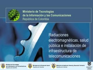 Ministerio de Tecnologías  de la Información y las Comunicaciones República de Colombia