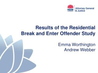 Results of the Residential Break and Enter Offender Study