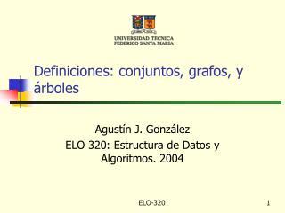 Definiciones: conjuntos, grafos, y árboles
