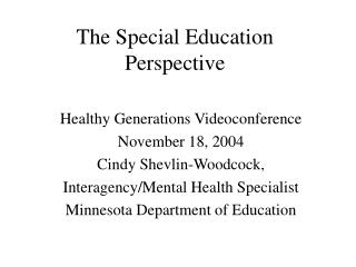 The Special Education Perspective