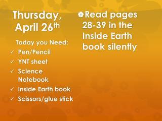 Thursday, April 26 th
