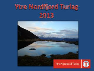 Ytre Nordfjord Turlag 2013