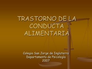 TRASTORNO DE LA CONDUCTA ALIMENTARIA