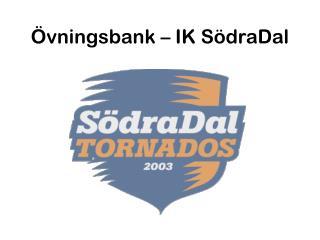 Övningsbank  –  IK SödraDal