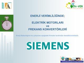 ENERJİ VERİMLİLİĞİNDE; ELEKTRİK MOTORLARI ve FREKANS KONVERTÖRLERİ