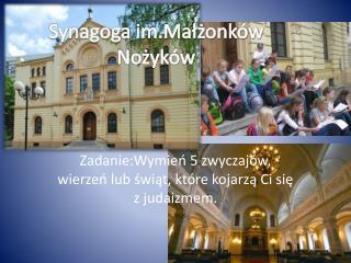 Synagoga im.Małżonków Nożyków