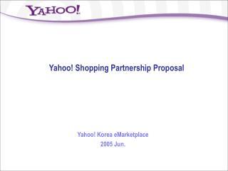 Yahoo! Shopping Partnership Proposal