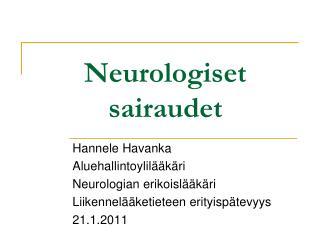 Neurologiset sairaudet