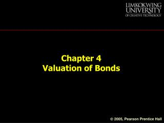 Chapter 4  Valuation of Bonds