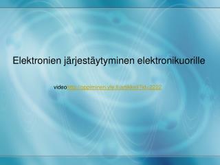 Elektronien järjestäytyminen elektronikuorille